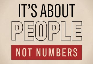 A graphic with the words It's About People, Not Numbers